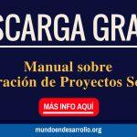 Descarga gratis este manual sobre Elaboración de Proyectos Sociales