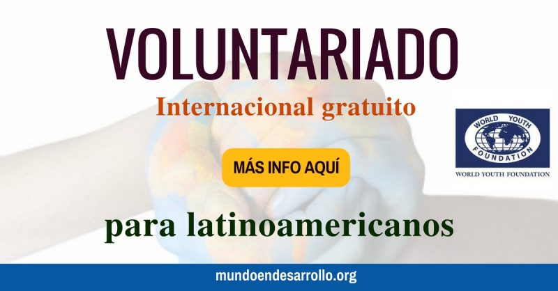 Voluntariado internacional gratuito para latinoamericanos - WYF