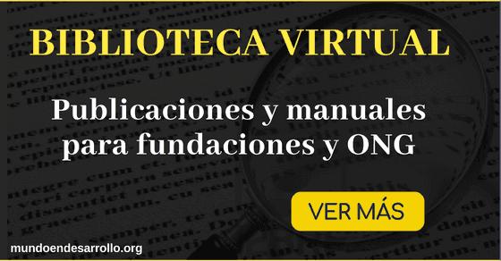 Biblioteca virtual con publicaciones y manuales para fundaciones y ONG