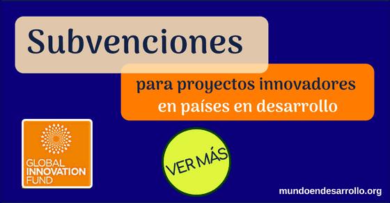 Subvenciones a proyectos innovadores