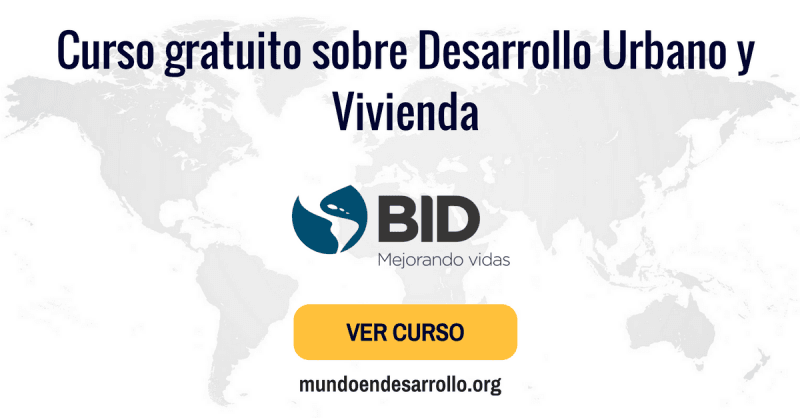 Curso gratuito sobre Desarrollo Urbano y Vivienda - BID