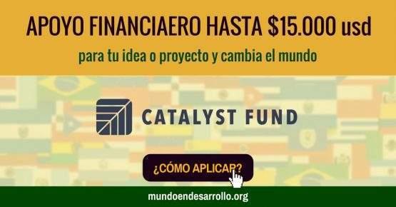 Recibe financiamiento de hasta $15.000usd para tu proyecto y cambia el mundo