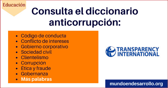 Transparency International y su glosario de anticorrupción para consultar