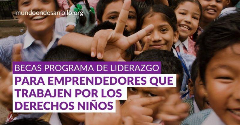 becas derechos niños liderazgo