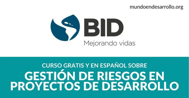 Curso sobre gestión de riesgos en proyectos de desarrollo ¡Totalmente en español!