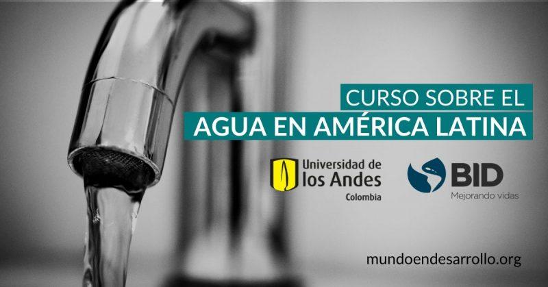 Agua en América Curso en línea del BID y la Universidad de los Andes