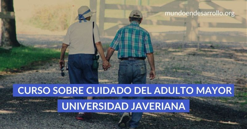 Cuidado del adulto mayor Curso en línea de la Universidad Javeriana