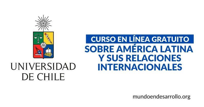 Curso en línea sobre América Latina y sus relaciones internacionales