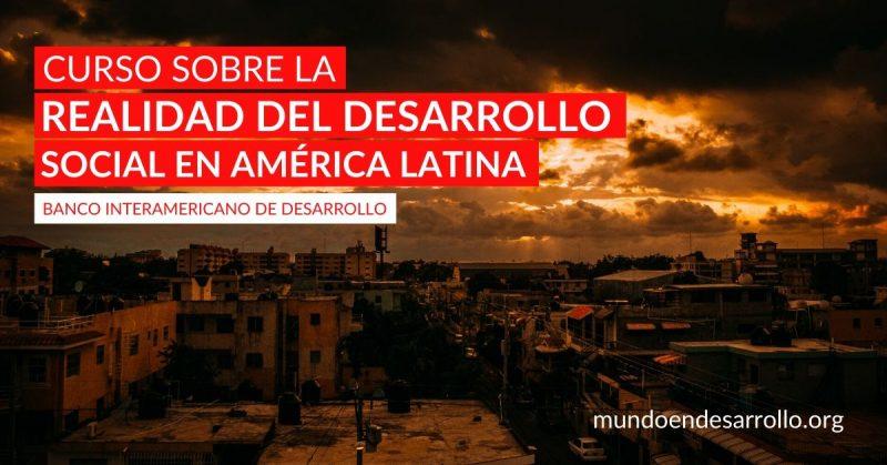 Curso sobre la realidad del desarrollo social en América Latina