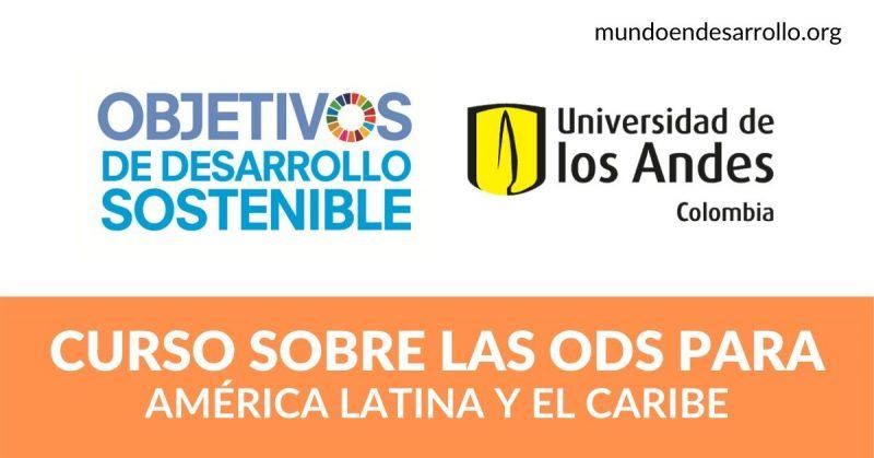 ODS y América Latina Curso en español por la Universidad de los Andes
