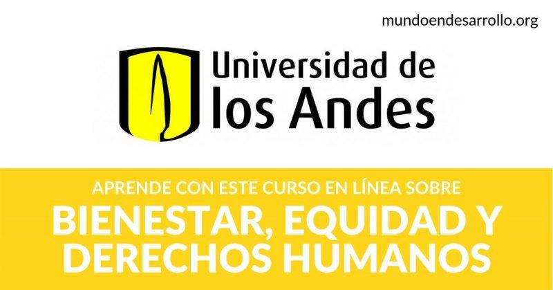 Bienestar, equidad y derechos humanos Curso online de la Universidad de los Andes