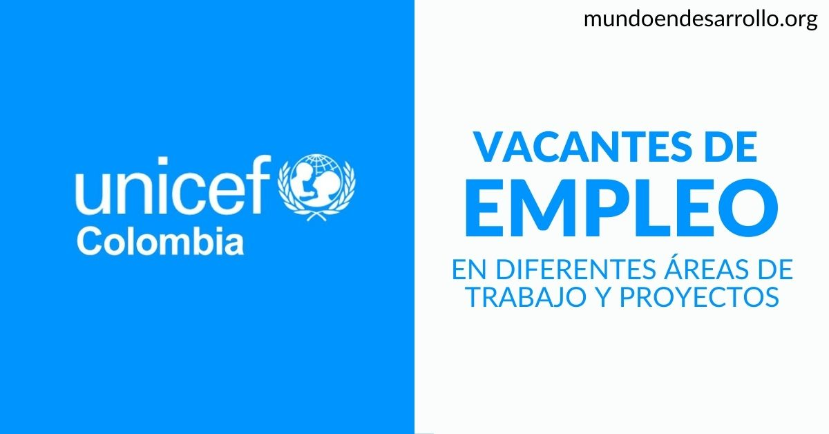 vacantes laborales UNICEF colombia
